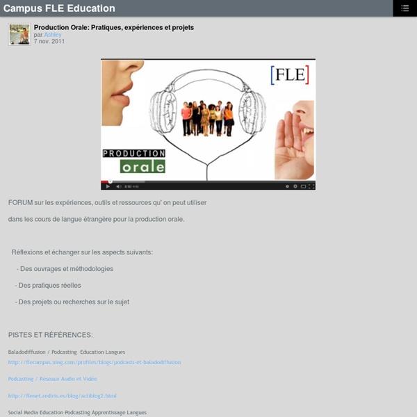 Production Orale: Pratiques, expériences et projets – Campus FLE Education