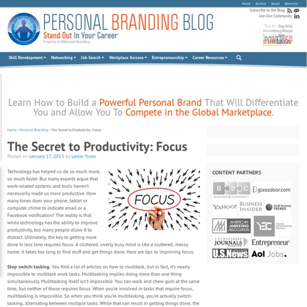 The Secret to Productivity: Focus