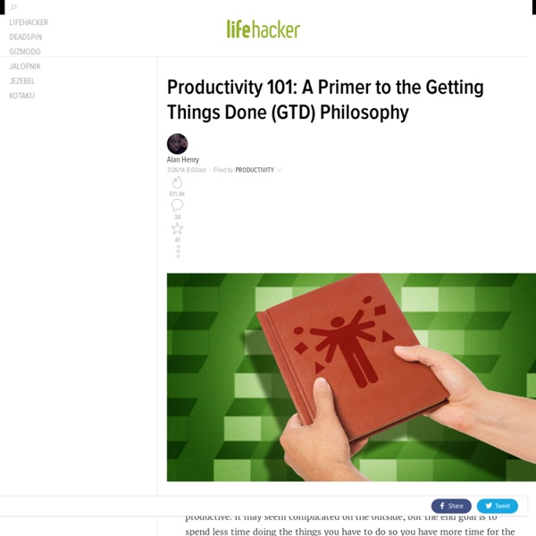 Productivity 101: A Primer to the Getting Things Done (GTD) Philosophy