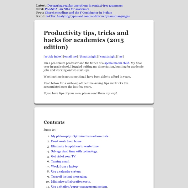 Productivity hints, tips, hacks and tricks for graduate students and professors