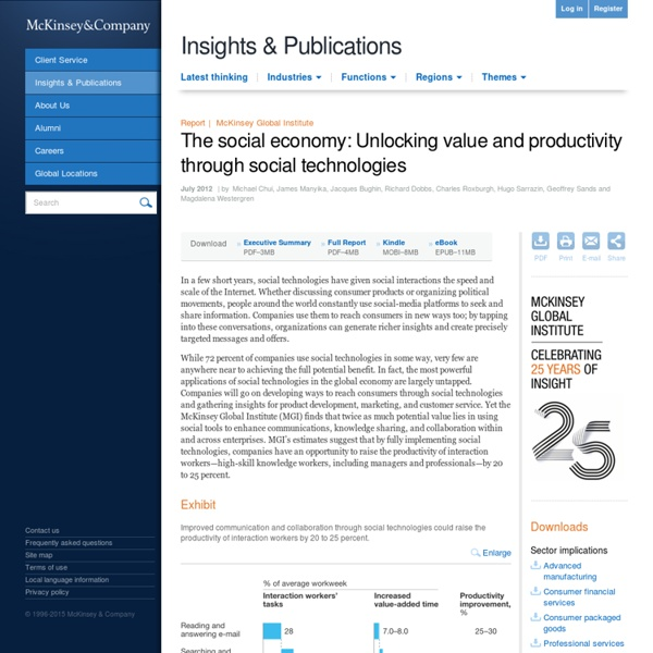 The social economy: Unlocking value and productivity through social technologies