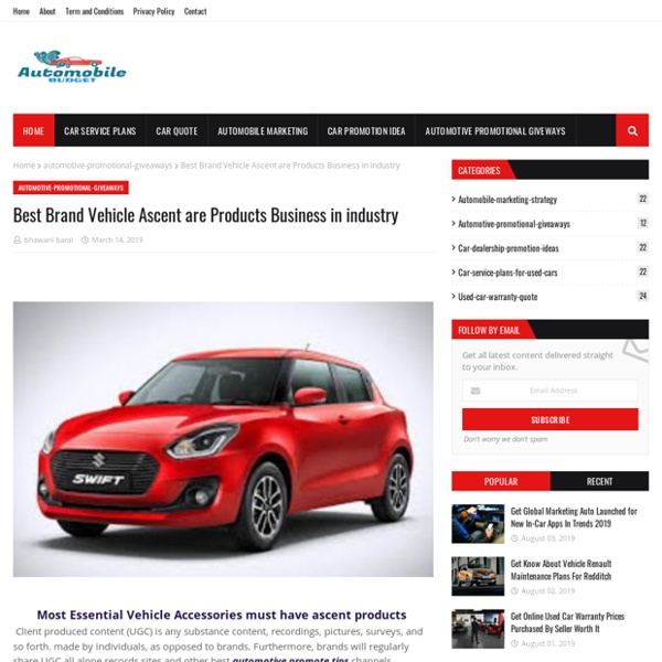 Best Brand Vehicle Ascent are Products Business in industry