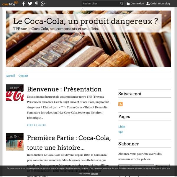 Le Coca-Cola, un produit dangereux ?