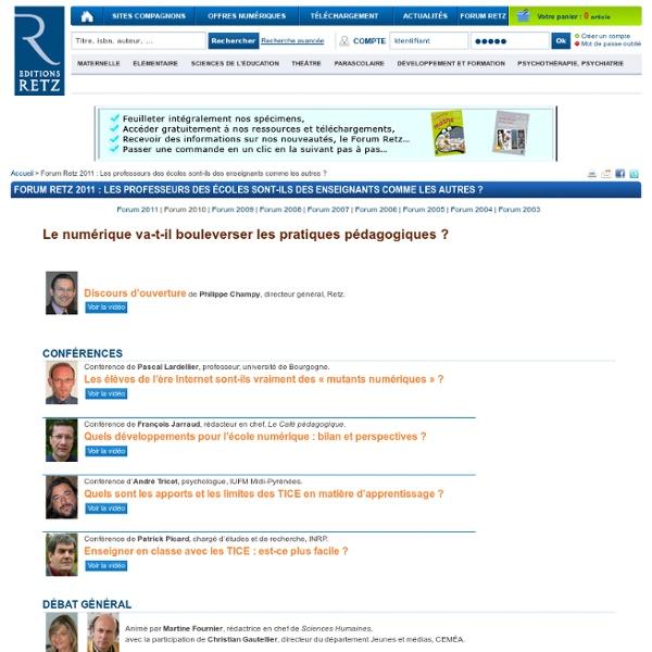Forum Retz 2011 : Les professeurs des écoles sont-ils des enseignants comme les autres ?