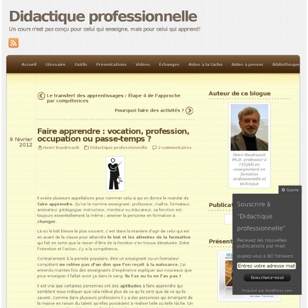 Faire apprendre : vocation, profession, occupation ou passe-temps ?
