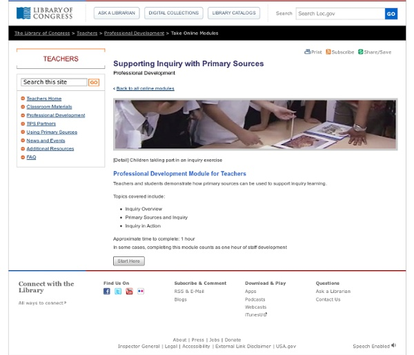 Supporting Inquiry with Primary Sources - Take Online Modules - Professional Development