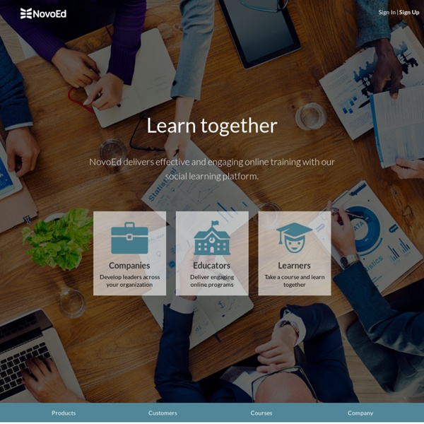 Learn. Collaborate. Innovate. Take online courses from top Universities and educational institutions through NovoEd.