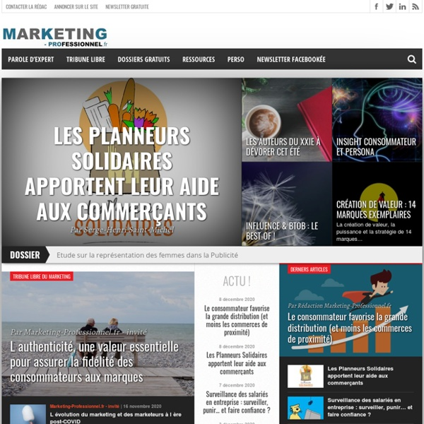 Marketing Professionnel e-magazine - Marketing, pro, gratuit, libre et 0% native advertising !