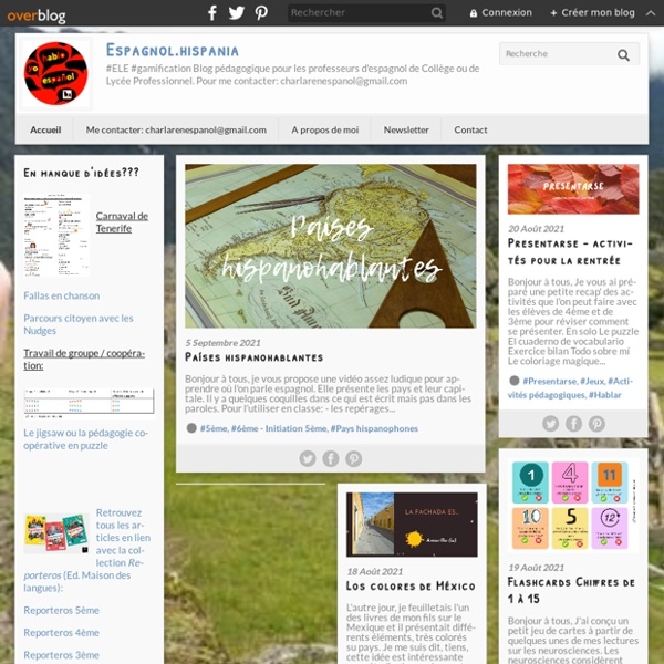 Espagnol.hispania - #ELE #gamification Blog pédagogique pour les professeurs d'espagnol de Collège ou de Lycée Professionnel. Pour me contacter: espagnol.hispania@laposte.net