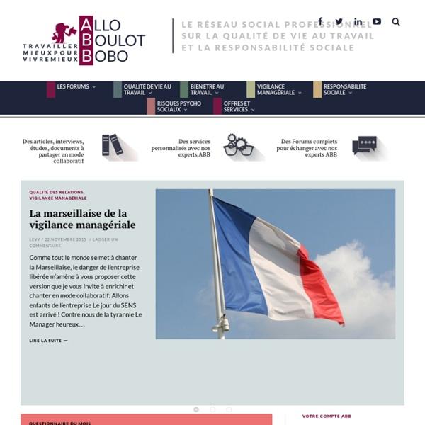Allo Boulot Bobo - le réseau social professionnel de la qualité de vie au travail et de la responsabilité sociale