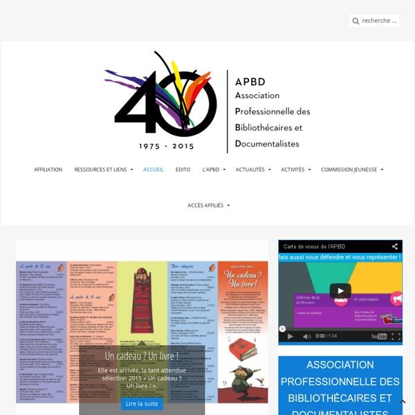 Accueil - APBD - Association Professionnelle des Bibliothécaires et Documentalistes