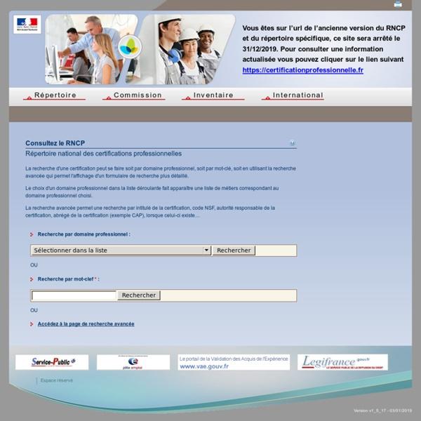 Consultez le RNCP (Répertoire national des certifications professionnelles) - Commission nationale de la certification professionnelle