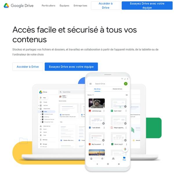 Découvrez GoogleDrive: tous vos fichiers au même endroit.