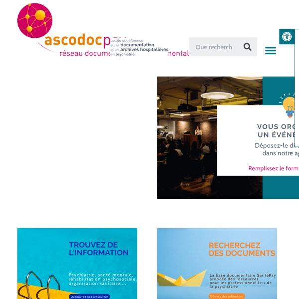 Ascodocpsy, le site pour les professionnels de la psychiatrie