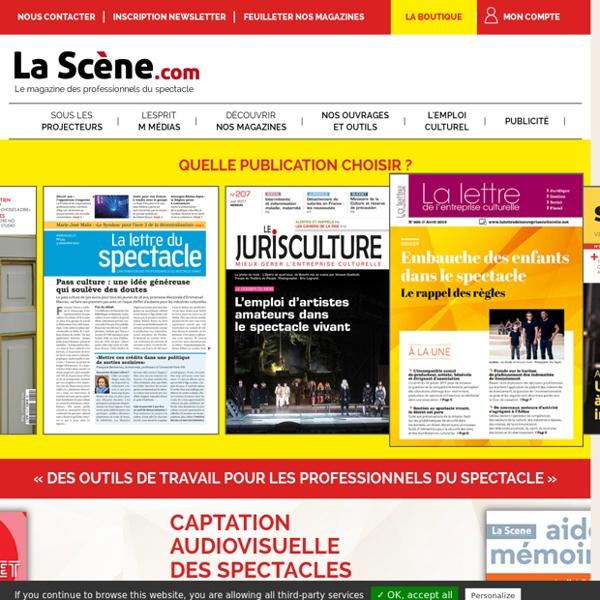 La Scène - Le magazine des professionnels du spectacle