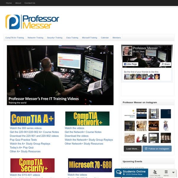 Professor Messer, CompTIA A+, Network+, Security+, Linux, Microsoft ...