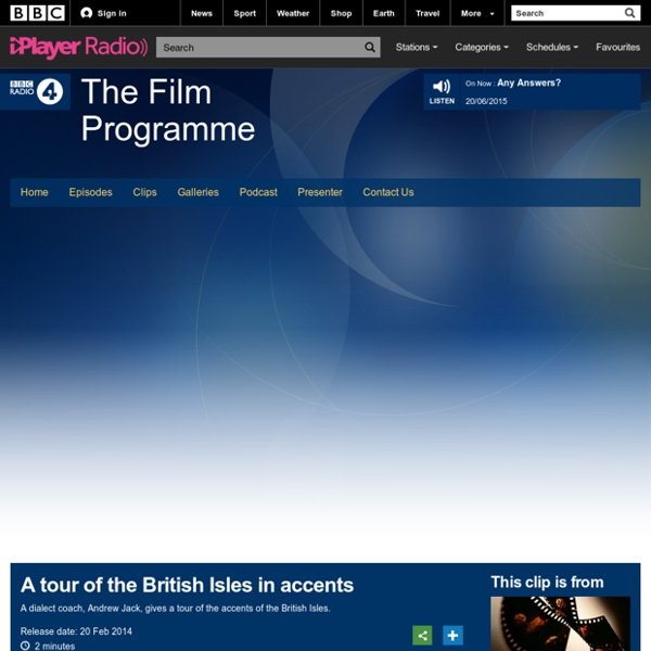 BBC Radio 4 - The Film Programme, A tour of the British Isles in accents