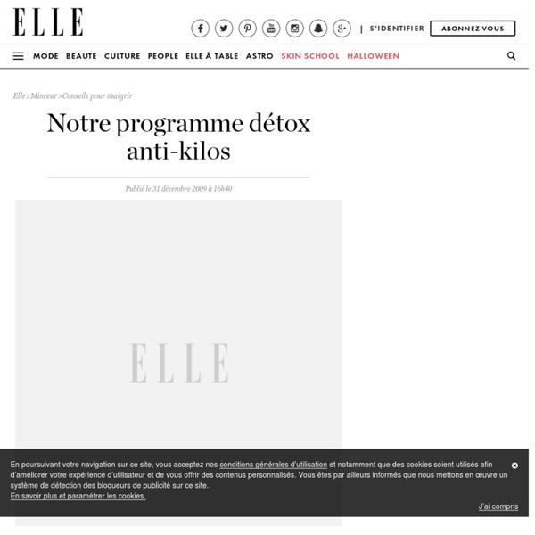Programme détox anti-kilos : le programme détox anti-kilos du ELLE