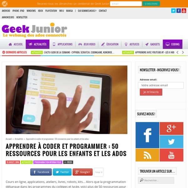 Apprendre à coder et programmer : 50 ressources pour les enfant et les ados
