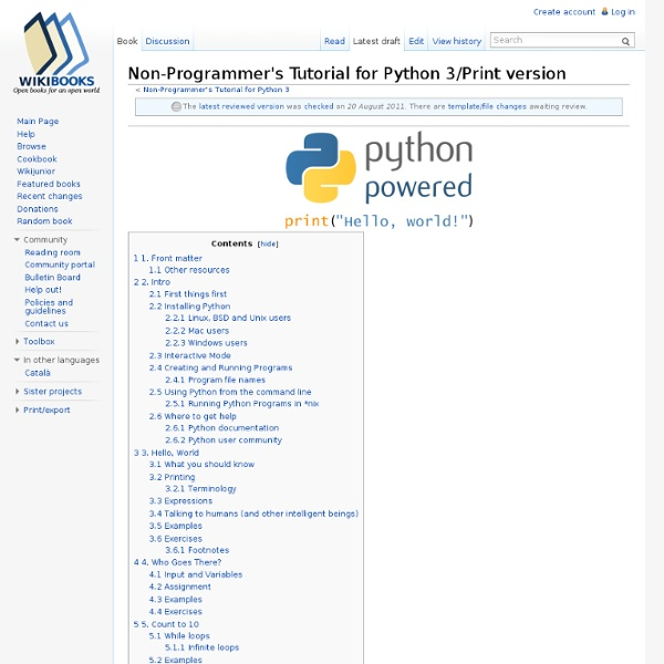 Non-programmers tutorial for python 2 and 3 by josh cogliati.