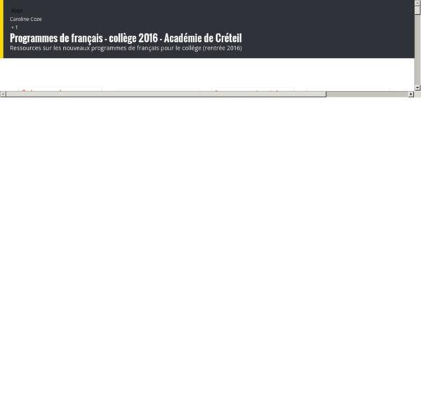 Programmes de français - collège 2016 - Académie de Créteil