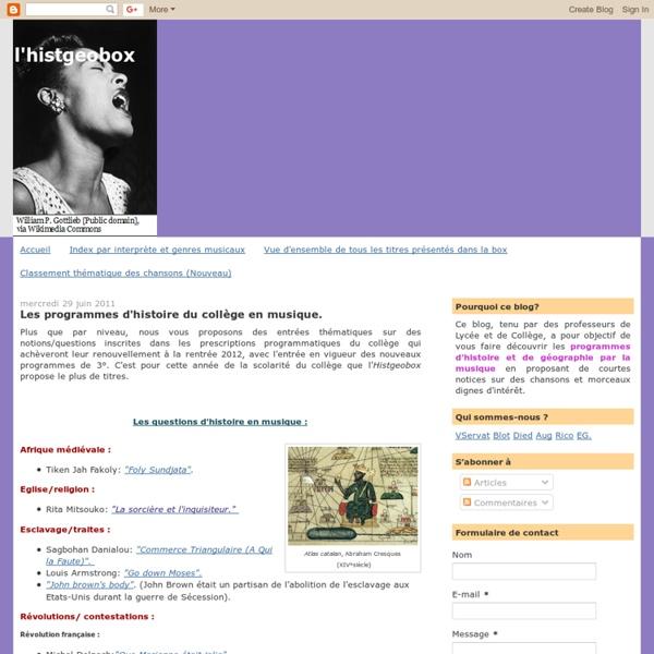 Les programmes d'histoire du collège en musique.