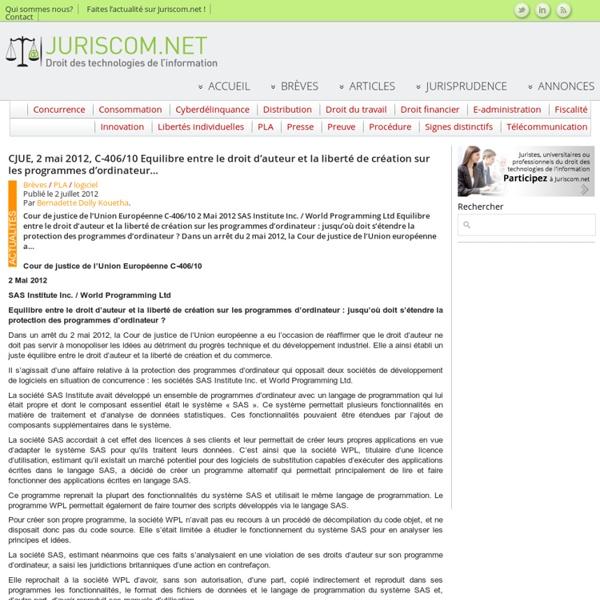 CJUE, 2 mai 2012, C-406/10 Equilibre entre le droit d'auteur et la liberté de création sur les programmes d'ordinateur…