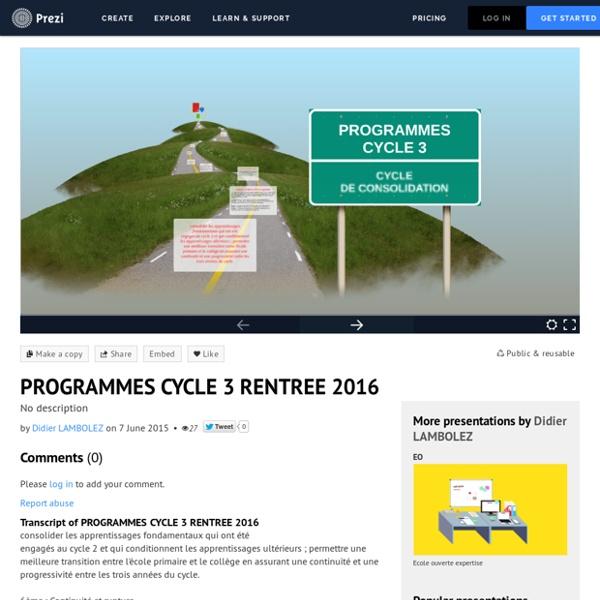 PROGRAMMES CYCLE 3 RENTREE 2016 by Didier LAMBOLEZ on Prezi