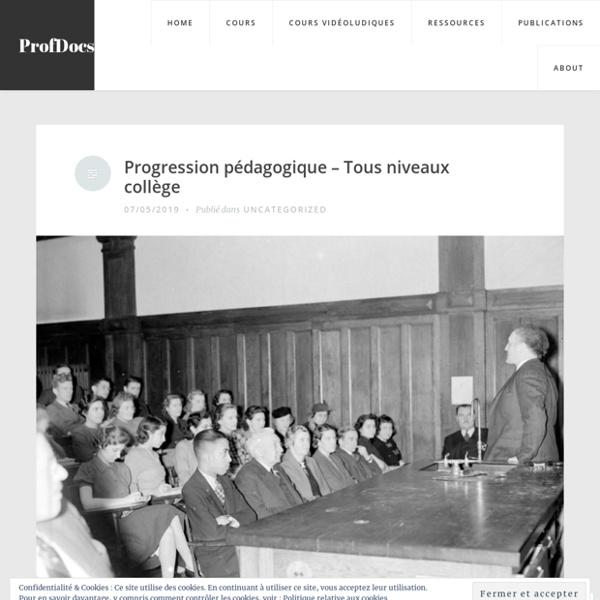 Progression pédagogique – Tous niveaux collège – ProfDocs