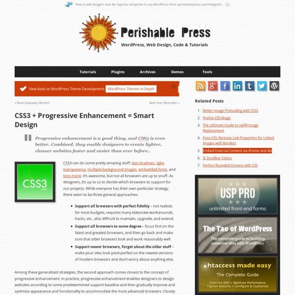 CSS3 + Progressive Enhancement = Smart Design