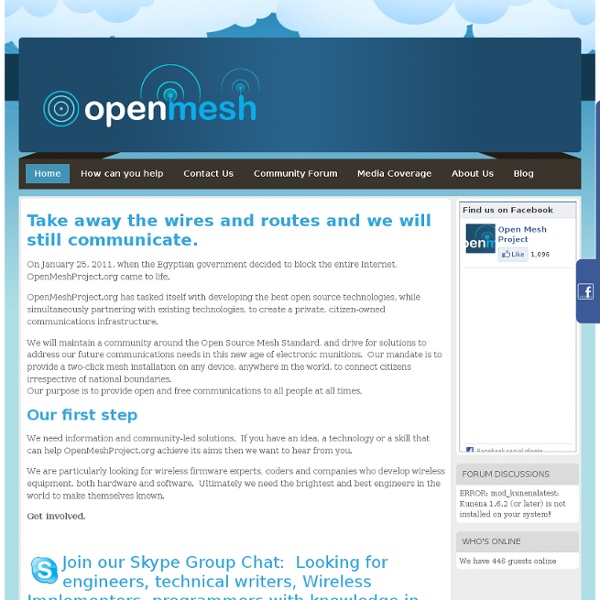Open Mesh Project - Don't let governments shut down the Internet
