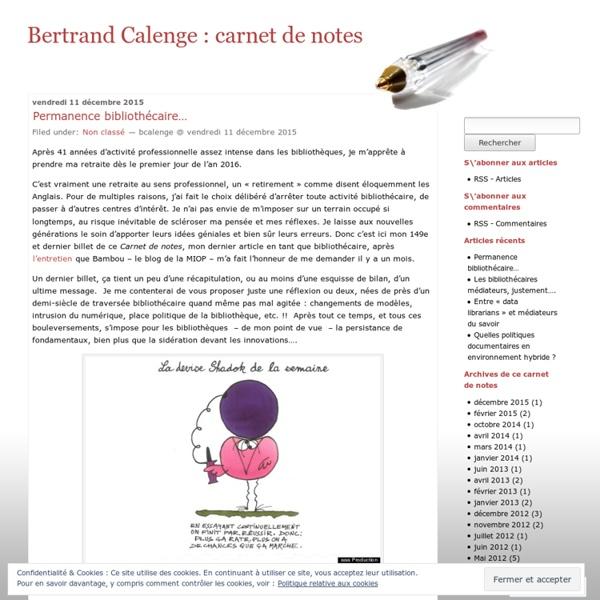 Blog de Bertrand Calenge (Carnet de notes)