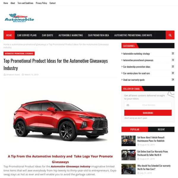 Top Promotional Product Ideas for the Automotive Giveaways Industry