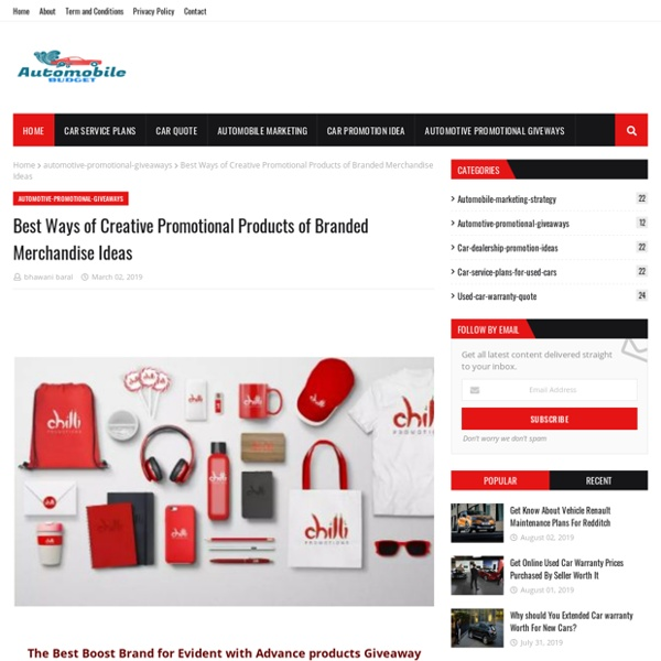 Best Ways of Creative Promotional Products of Branded Merchandise Ideas