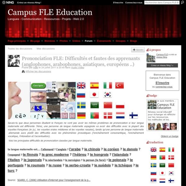 Prononciation FLE: Difficultés et fautes des apprenants (hispanophones, anglophones, arabophones, asiatiques, européens ..)