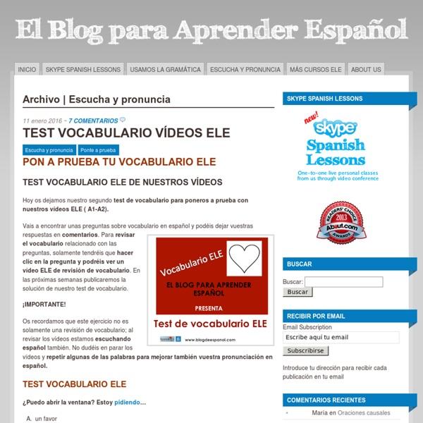 Escucha y pronuncia Archives - El blog para aprender español