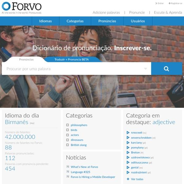 Forvo: o guia de pronúncias. Todas as palavras do mundo pronunciadas por falantes nativos