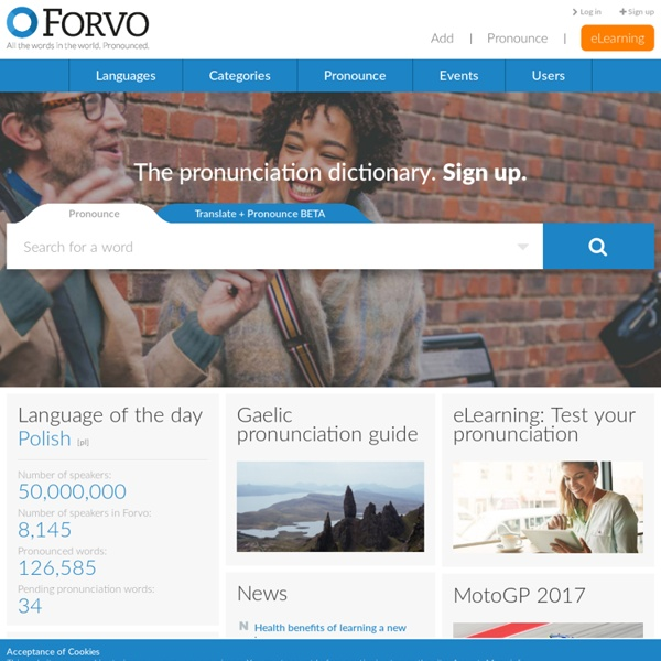 Forvo: the pronunciation guide. All the words in the world prono