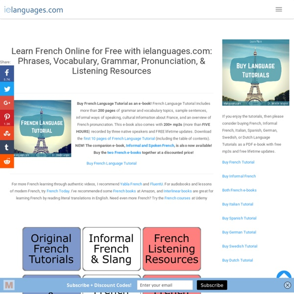 Learn French Online for Free: Phrases, Vocabulary, Grammar, Pronunciation, & Listening Resources - Free MP3s and Exercises
