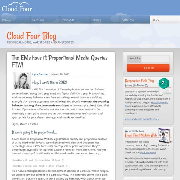 » The EMs have it: Proportional Media Queries FTW! Cloud Four Blog