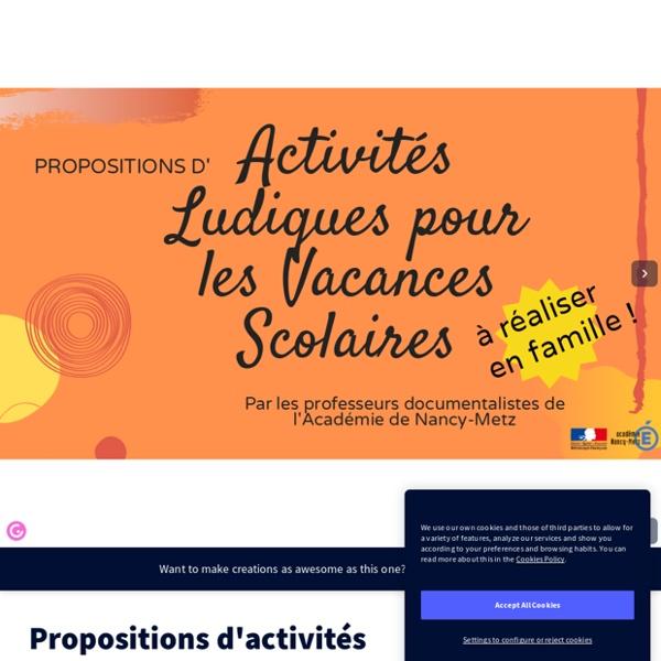 Propositions d'activités ludiques pour les vacances scolaires by manon.campese on Genial.ly