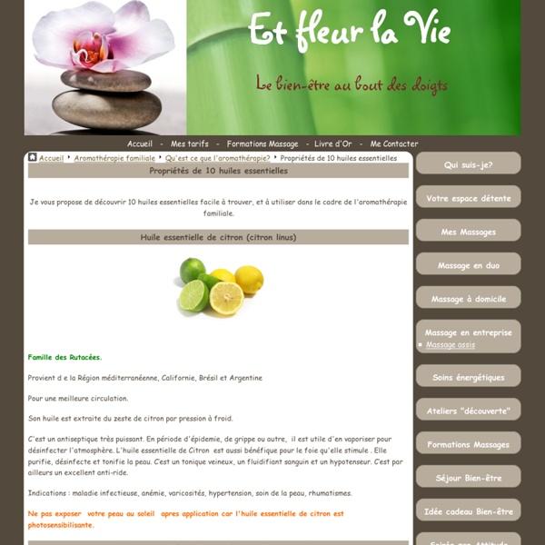 Propriétés de 10 huiles essentielles - Et fleur la Vie, Détente et Bien-être dans le Var.