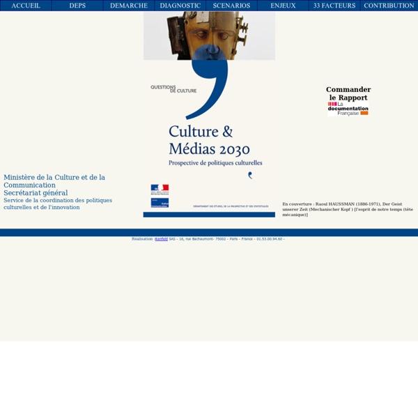 Culture & Médias 2030 Prospective de politique culturelle