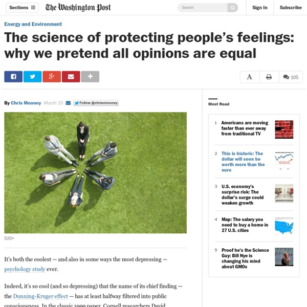The science of protecting people's feelings: why we pretend all opinions are equal