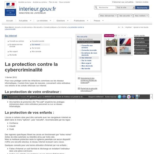 La protection contre la cybercriminalité / Sur internet / Conseils pratiques / Ma sécurité