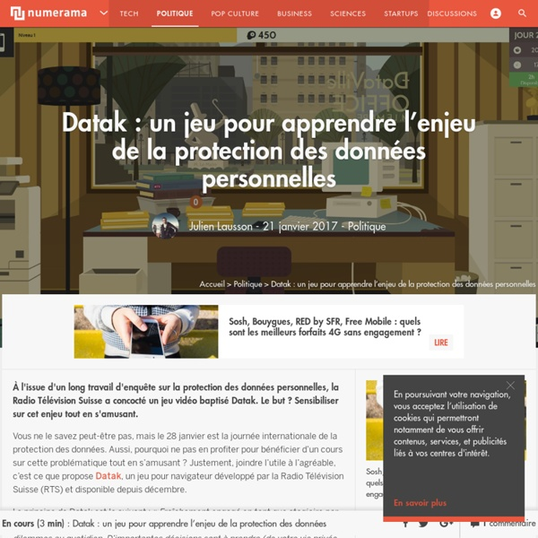 Datak : un jeu pour apprendre l'enjeu de la protection des données personnelles - Politique