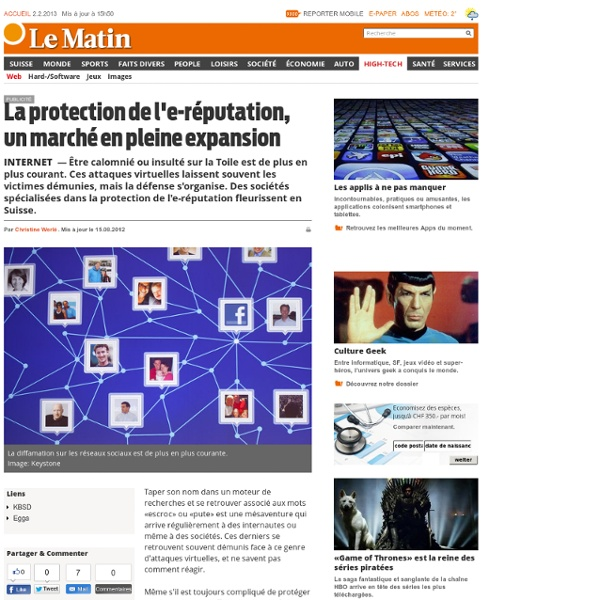 Internet: La protection de l'e-réputation, un marché en pleine expansion - News High-Tech: Web