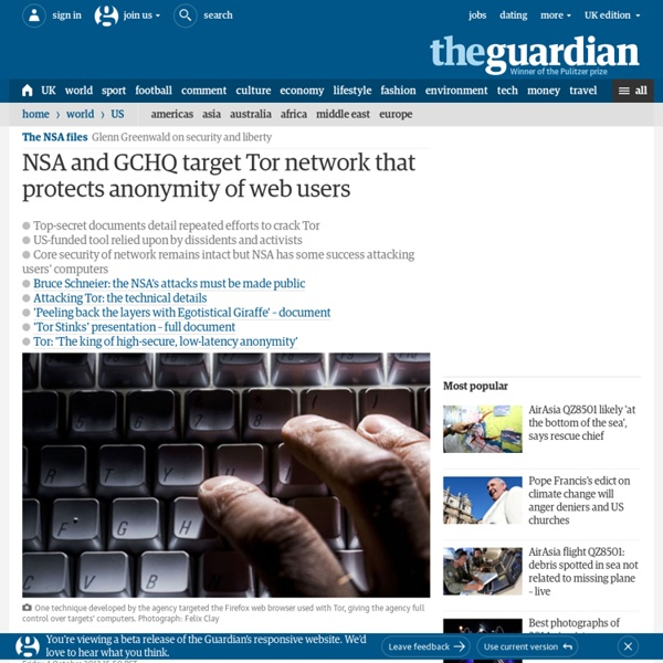 NSA and GCHQ target Tor network that protects anonymity of web users