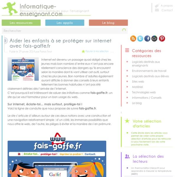 Protéger les enfants des dangers d'internet avec fais-gaffe.fr