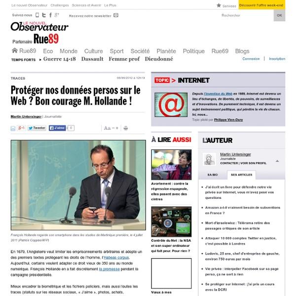 Protéger nos données perso sur le Web? Bon courage M. Hollande!